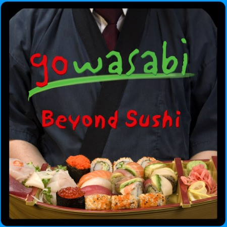 Welcome to Gowasabi
